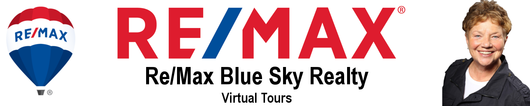 RE/MAX BLUE SKY REALTY VIRTUAL TOURS